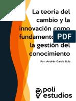 La teoría del cambio y la innovación como fundamento para la gestión del conocimiento.pdf