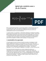A Música Digital Não Existiria Sem a Transformada de Fourier