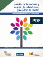 Formación de Formadores y Educación de Calidad Como Generadora de Cambio Aportes de Una Conferencia Internacional