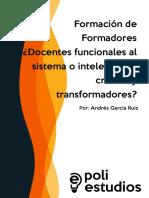 ¿Docentes Funcionales Al Sistema o Intelectuales Críticos y Transformadores?
