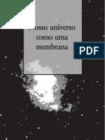 Nosso Univ3rso Como Uma M3mbr4na