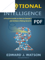 Emotional Intelligence- A Practical Guide on How to Control Your Emotions and Achieve Lifelong Social Success