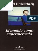 371793061 El Mundo Como Supermercado Michel Houellebecq PDF