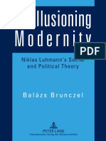 Brunczel, Balázs - Disillusioning Modernity. Niklas Luhmann's Social and Political Theory