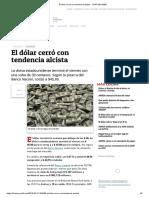 El Dólar Cerró Con Tendencia Alcista - ForTUNA WEB