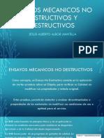 Ensayos Mecanicos No Destructivos y Destructivos