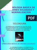SIMBOLOGIA BASICA DE UNIONES SOLDADAS Y NORMALIZACION.pptx