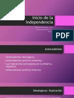 INICIO DE LA INDEPENDENCIA VALENTINA Y ADRIANA.pptx