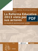 La Reforma Educativa 2013 vista por sus actores. Un estudio de representaciones sociales
