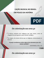 Aula - História Da Música No Brasil