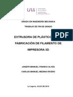 Extrusora de Plasticos Para Fabricacion de Filamento de Impresora 3D.