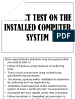Conduct Test on the Installed Computer System