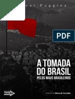Percival Pugina - A Tomada do Brasil pelos Maus Brasileiros.pdf