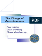 The Change of Consciousness