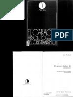 TROELTSCH, E. El Carácter Absoluto Del Cristianismo