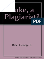 310726823 Luke a Plagiarist George Rice PDF