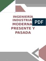 Ingeniería Industrial Moderna, Presente y Pasada