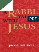 Jacob Neusner - A Rabbi Talks with Jesus-McGill-Queen's University Press (2000).pdf