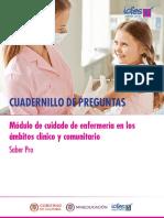 Cuadernillo de Preguntas Cuidado Enfermeria en Los Ambitos Clinico y Comunitario Saber Pro 2018