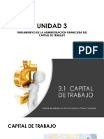 UNIDAD 3 Fundamentos de Admon Financiera Capital de Trabajo