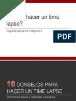 Como Hacer Un Time Lapse