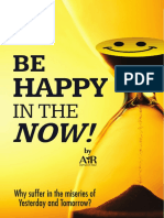 Be Happy In The Now