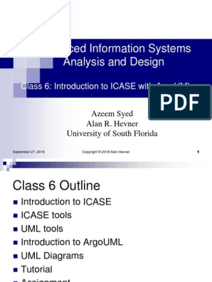 Advanced Information Systems Analysis And Design Class 6 Introduction To Icase With Argouml Software Development Use Case