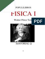 FÍSICA I para estudiantes de ciencias e ingeniería.