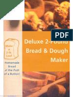 Deluxe 2pound Bread Dough Maker