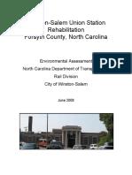 Winston-Salem Union Station Rehabilitation Forsyth County, North Carolina Environmental Assessment North Carolina Department of Transportation, Rail Division City of Winston-Salem, 2008
