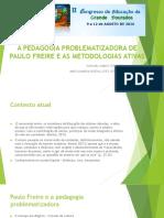 A Pedagogia Problematizadora de Paulo Freire e as Metodologias Ativas