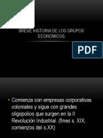 Breve Historia de Los Grupos Económicos