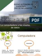 Capitulo 1 La Computadora y Los Niveles de Datos