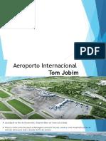Aeroporto InternacionalTom Jobim