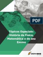09. Tópicos Especiais História Da Física, Matemática e de Seu Ensino