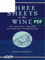 Three Sheets to the Wind The Nautical Origins of Everyday Expressions.pdf