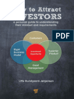 How to Attract Investors a Subjective Guide to the Mindset of Investors and Their Requirements