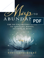 The Map to Abundance the No Exceptions Guide to Money, Success, And Bliss