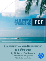 Classification and Regression, In a Weekend - Ajit Jaokar & Dan Howarth