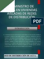 Suministros de Aguas en Viviendas Aisladas en Redes de Distribución