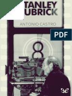 Castro, Antonio - Stanley Kubrick