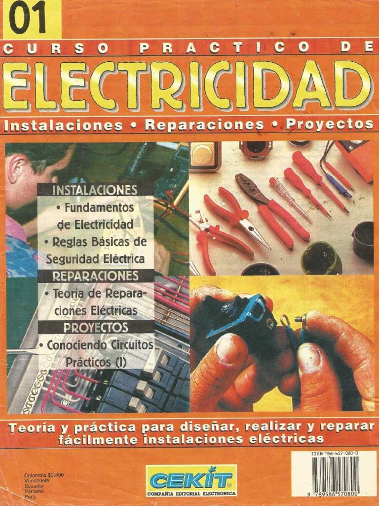 Curso Practico De Electricidad Basica Vol 01 De 3 Instalaciones Cekit