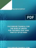 4. Praiseworthy