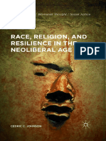 (Black Religion_Womanist Thought_Social Justice) Cedric C. Johnson (Auth.) - Race, Religion, And Resilience in the Neoliberal Age-Palgrave Macmillan US (2016)