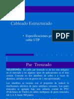 Cableado Estructurado. Especificaciones Generales Del Cable UTP