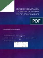 Metodo de Eliminacion Gaussiana de Sistemas 2x2 3x3