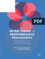 (Performance Philosophy) Anna Street, Julien Alliot, Magnolia Pauker (Eds.)-Inter Views in Performance Philosophy_ Crossings and Conversations-Pal