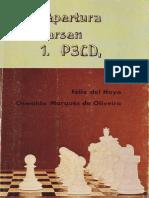 La Apertura Larsen - Felix Del Hoyo y Oswaldo Marques de Oliveira