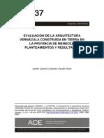 Evaluation of Vernacular Earthern Architecture in the Province of Mendoza Approaches and ResultsEvaluacin de La Arquitectura Verncula Construida en Tierra en La Provincia de Mendoza Planteamientos y Resultados20 (1)