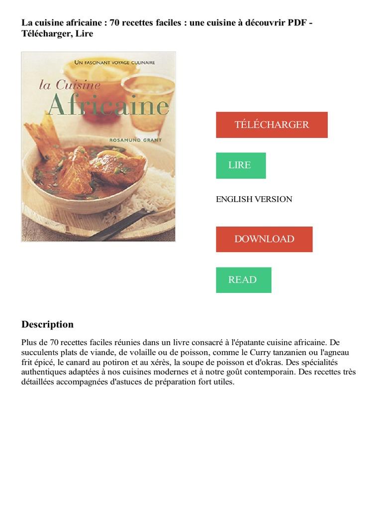 La Cuisine Africaine 70 Recettes Faciles Une Cuisine A